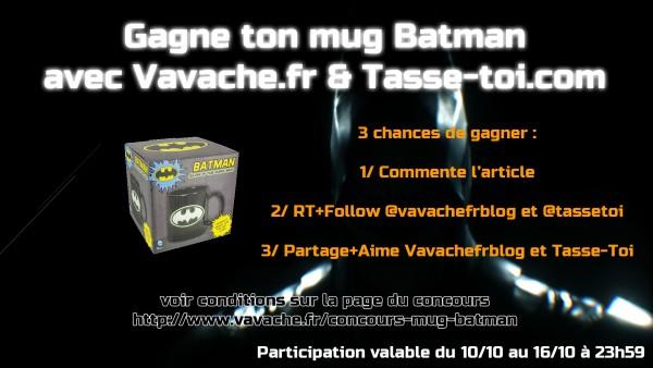 Concours Mug Batman avec Tasse-Toi.com